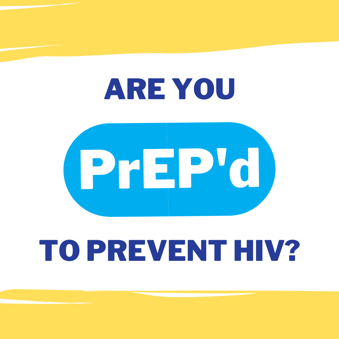 Are You Prepped to Prevent HIV